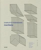 Charlotte Posenenkske: Manifest