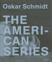 Oskar Schmidt: The American Series
