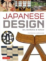 Japanese Design: Art, Aesthetics & Culture