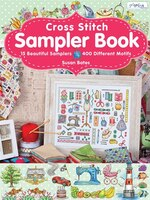 Cross Stitch Sampler Book: 15 Beautiful Samplers, 400 Differ