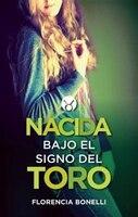 Nacida bajo el signo del Toro (Born under the Sign of Taurus)