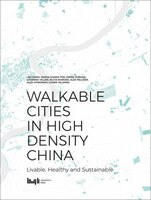 9787560872155 - Wang, Lan, et al: Walkable Cities in High Density China: Livable, Healthy and Sustainable - 书