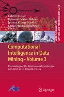 Computational Intelligence In Data Mining - Volume 3: Proceedings Of The International Conference On Cidm, 20-21 December 2014
