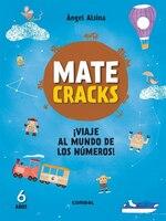 Matecracks !viaje Al Mundo De Los Números! 6 Años