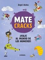 Matecracks !viaje Al Mundo De Los Números! 7 Años
