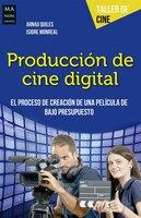 Producción De Cine Digital - Arnau Quiles, Isidre Monreal