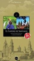 El Camino de Santiago: Desde Roncesvalles y desde Somport