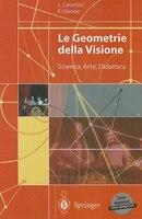 Le Geometrie Della Visione: Scienza, Arte, Didattica