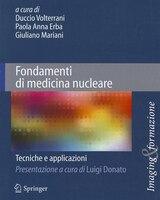 Fondamenti Di Medicina Nucleare: Tecniche E Applicazioni