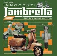 Innocenti Lambretta: The Definitive History - Expanded Edition