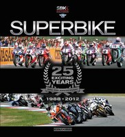 Superbike 25 Exciting Years - The Official Book: 25 Exciting Years