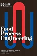 Food Process Engineering - H.A. Leniger, W.A. Beverloo