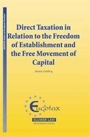 Direct Taxation In Relation To The Freedom Of Establishment And The Free Movement Of Capital - Matthias Dahlberg