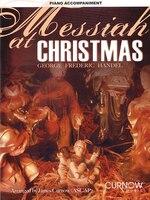 Messiah at Christmas: Piano Accompaniment - George Fredrick Handel, James 03