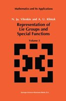 Representation of Lie Groups and Special Functions: Volume 3: Classical and Quantum Groups and Special Functions - N.Ja. Vilenkin, A.U. Klimyk