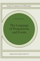 The Language Of Propositions And Events: Issues In The Syntax And The Semantics Of Nominalization