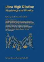 Ultra High Dilution: Physiology and Physics - P.C. Endler