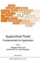 Supercritical Fluids: Fundamentals for Application - E. Kiran