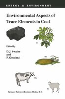 Environmental Aspects of Trace Elements in Coal - D.J. Swaine