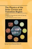 The Physics Of The Solar Corona And Transition Region