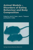Animal Models: Disorders of Eating Behaviour and Body Composition - J.B. Owen