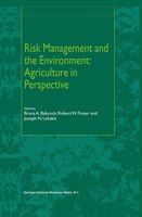 Risk Management And The Environment: Agriculture In Perspective - B.A. Babcock
