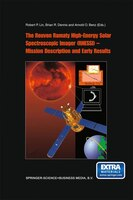 The Reuven Ramaty High Energy Solar Spectroscopic Imager (RHESSI) - Mission Description and Early Results - R.P. Lin