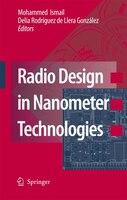 Radio Design in Nanometer Technologies - Mohammed Ismail