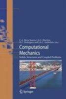 Computational Mechanics: Solids, Structures and Coupled Problems - C. A. Mota Soares