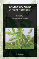 SALICYLIC ACID - A Plant Hormone - Shamsul Hayat
