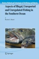 Aspects of Illegal, Unreported and Unregulated Fishing in the Southern Ocean - Rachel Baird