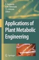 Applications of Plant Metabolic Engineering - R. Verpoorte