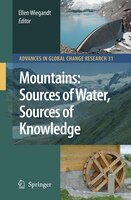 Mountains: Sources Of Water, Sources Of Knowledge - Ellen Wiegandt