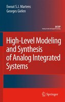 High-Level Modeling and Synthesis of Analog Integrated Systems - Ewout S. J. Martens, Georges Gielen