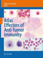 Atlas Effectors of Anti-Tumor Immunity - Mikhail V. Kiselevsky