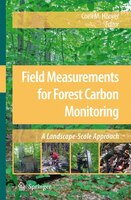 Field Measurements for Forest Carbon Monitoring: A Landscape-Scale Approach - Coeli M Hoover