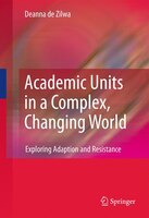 Academic Units in a Complex, Changing World: Adaptation and Resistance