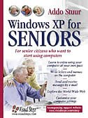 Windows XP for Seniors: For Senior Citizens Who Want to Start Using the Internet - Addo Stuur