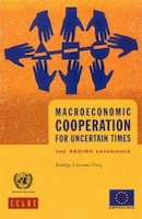 Macroeconomics Cooperation For Uncertain Times: The Redima Experience