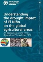 Understanding The Drought Impact Of El Nino On The Global Agricultural Areas