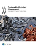 Sustainable Materials Management: Making Better Use Of Resources