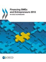 Financing Smes And Entrepreneurs 2013: An Oecd Scoreboard