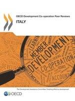 Oecd Development Co-operation Peer Reviews: Italy 2014