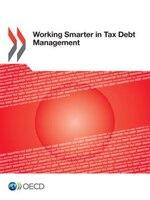 Working Smarter In Tax Debt Management