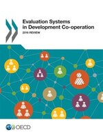 Evaluation Systems In Development Co-operation: 2016 Review