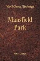 Mansfield Park (World Classics, Unabridged)