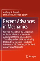 Recent Advances in Mechanics: Selected Papers from the Symposium on Recent Advances in Mechanics, Academy of Athens, Athens, Gree