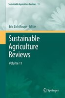 Sustainable Agriculture Reviews: Volume 11
