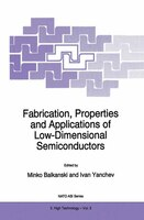 Fabrication, Properties and Applications of Low-Dimensional Semiconductors