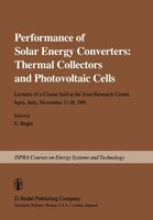 Performance of Solar Energy Converters:  Thermal Collectors and Photovoltaic Cells: Lectures of a Course held at the Joint Researc